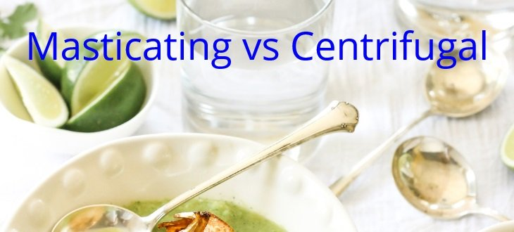 masticating vs centrifugal